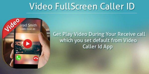 Full Screen Video Caller ID