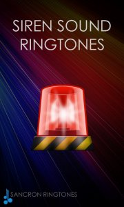 Siren Sounds and Ringtones
