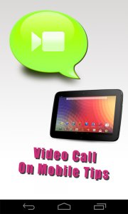 Video Call On Mobile Tips