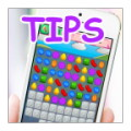 TIPS - Candy Crush Saga
