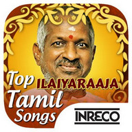Top Ilaiyaraaja Tamil Songs