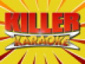 Watch Killer Karaoke