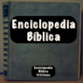 Enciclopedia Bíblica - A comprehensive Biblical encyclopedia