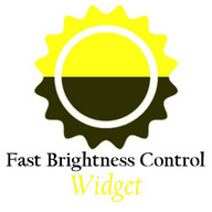 Fast Brightness Control Widget - Don't let the sun catch your smartphone, control the brightness!