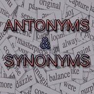 Antonyms & Synonyms Vocabulary