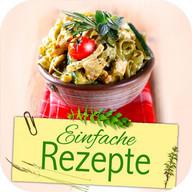 Einfache Rezepte: Leicht & gut