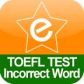 TOEFL Incorrect Word