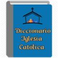 Diccionario de la Iglesia Católica