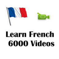 Learn French 6000 Videos