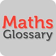Maths Glossary
