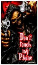 Berühren Sie nicht mein Telefon