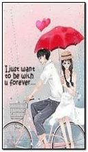 i just want to be with u forever