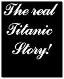 Real Titanic story