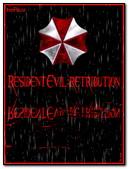 Resident Retribution