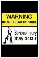 Ne touchez pas mon téléphone