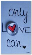 only love can