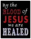 By The blood of Jesus we are heald 01