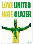 love united hate glazer
