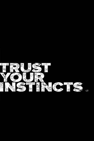 İçgüdülerine güven