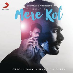 Mere Kol Punjabi Mp3 Song Ringtone Download To Your Cellphone